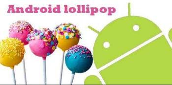 Android Lollipop, андроид 5, обновление